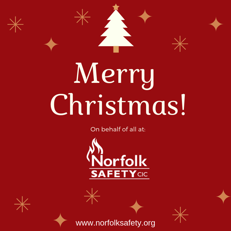 christmas message from Norfolk Safety CIC and Fire Safety Advice and Guidance to keep you safe this winter